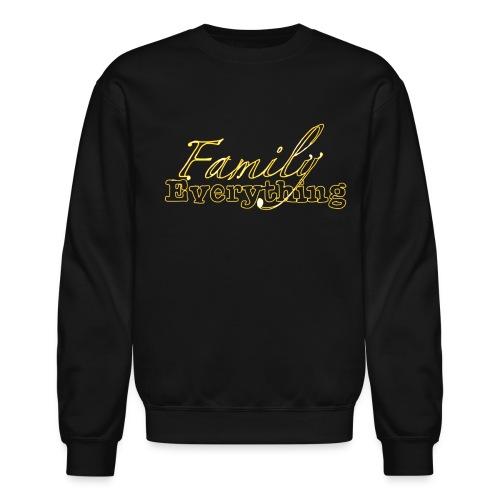 Family over everything  - Crewneck Sweatshirt