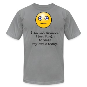 I am not grumpy. I just forgot to wear my smile today. - Men's Fine Jersey T-Shirt