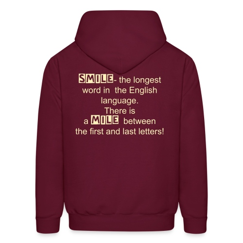 Smile is the longest word - Men's Hoodie