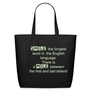 Smile is the longest word glow in the dark - Eco-Friendly Cotton Tote
