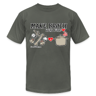 T-Shirts ~ Men's T-Shirt by American Apparel ~ Make Broth: Real Food Love [Men's AA Tee]