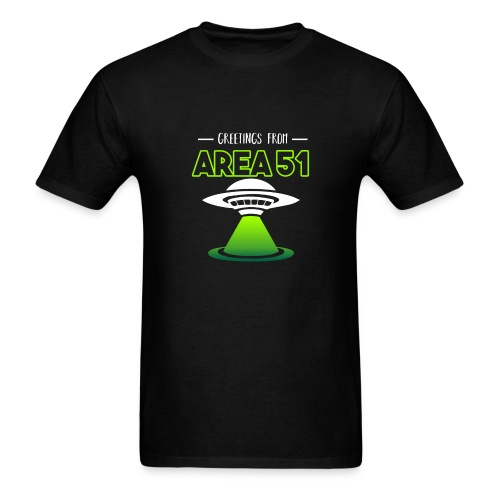 Greetings from AREA 51 - Men's T-Shirt