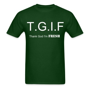 TGI Fresh  - Men's T-Shirt