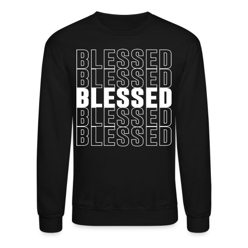 Blessed Crew Neck - Crewneck Sweatshirt