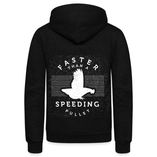 Faster than a Speeding Pullet - Unisex Fleece Zip Hoodie