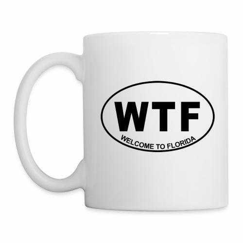 WTF Welcome To Florida Mug - Coffee/Tea Mug