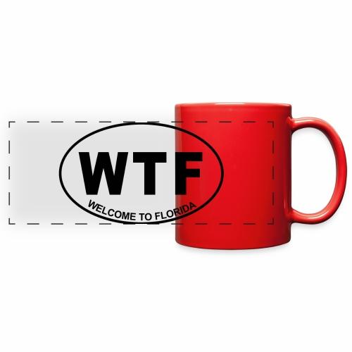 WTF Welcome To Florida Mug - Full Color Panoramic Mug