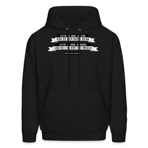 give a man a gun... - Men's Hoodie