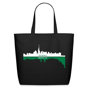 the world whitout us - Eco-Friendly Cotton Tote