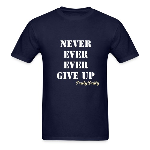 Never Ever Ever Men Tee - Men's T-Shirt