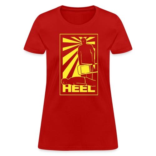 Heel Propaganda (Women) - Women's T-Shirt
