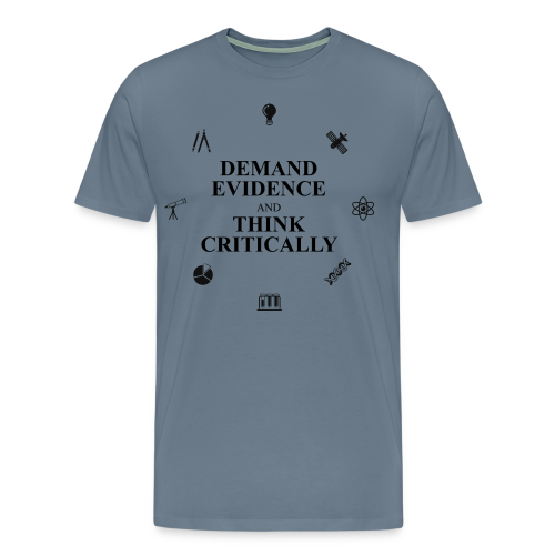 Demand Evidence and Think Critically (men's products) - Men's Premium T-Shirt