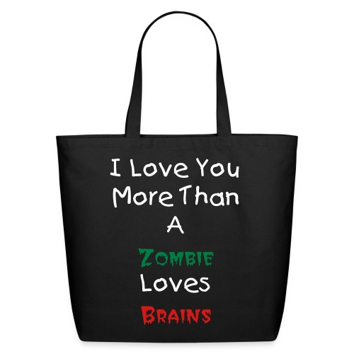 More Than a Zombie Tote - Eco-Friendly Cotton Tote