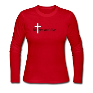 Believe and live - Women's Long Sleeve Jersey T-Shirt