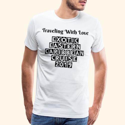Limited Edition: Men Exotic Cruise Shirt - Men's Premium T-Shirt