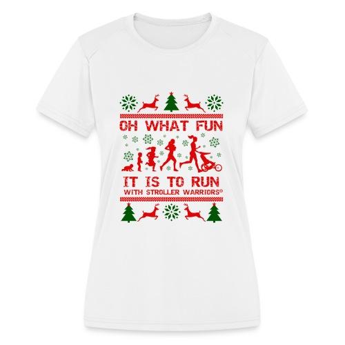 Women's Oh What Fun! Moisture Wicking Performance T-Shirt - Women's Moisture Wicking Performance T-Shirt