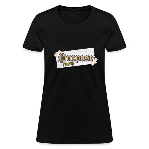 Purpose Over Popularity Limited Edition T-Shirt (Women - Women's T-Shirt