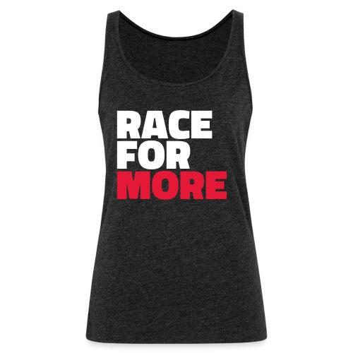 Race For More Women's Tank - Women's Premium Tank Top