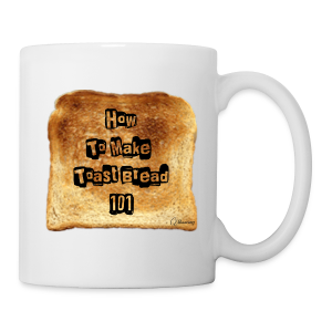 Toast Bread 101 Tea/Coffee Mug - Coffee/Tea Mug