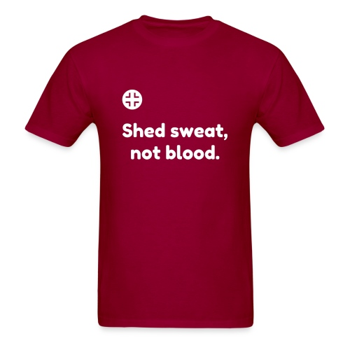 Shed sweat, not blood w/ German insignia - Men's t-shirt - Men's T-Shirt
