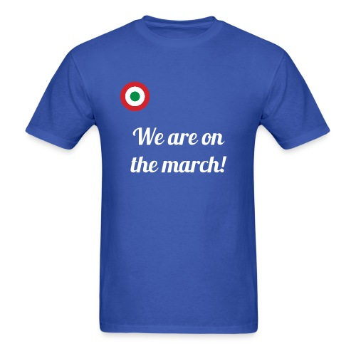 We are on the march! - Men's t-shirt - Men's T-Shirt