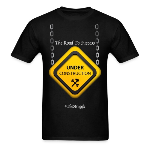 Road to success under construction - Men's T-Shirt