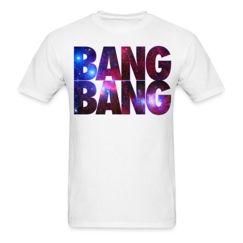 Bang Bang - Men's T-Shirt