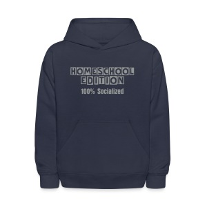 Homeschool Edition: 100% Socialized [Text Change Available] - Kids' Hoodie