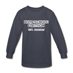 Homeschool Edition: 100% Socialized [Text Change Available] - Kids' Long Sleeve T-Shirt