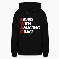 Saved With Amazing Grace (SWAG) Hoodies