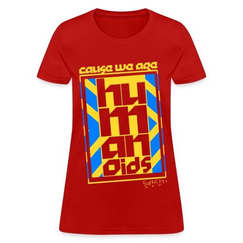 Humanoids - Women's T-Shirt