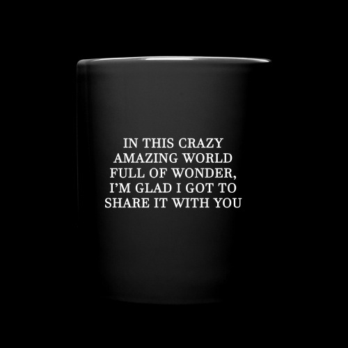 In this crazy world mug - Full Color Mug