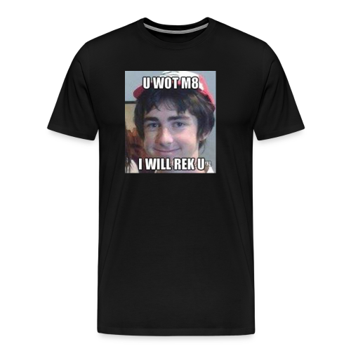 U Wot M8 Men's T-Shirt - Men's Premium T-Shirt