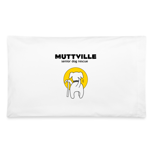Muttville signature series pillow case - Pillowcase 32'' x 20''