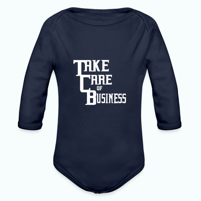 d747c2d2a Take Care of Business T.C.B. Apparel | TCB Baby Long Sleeve Onesie ...