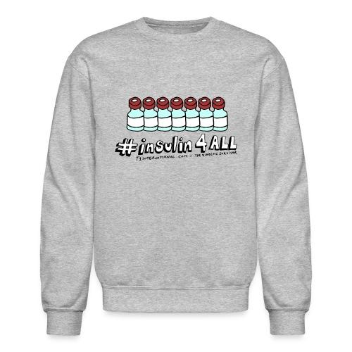 Unisex #insulin4all The Diabetic Survivor vials sweatshirt - Crewneck Sweatshirt