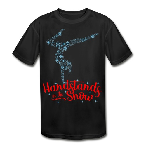 Handstands In The Snow - Kids' Performance Tee - Kids' Moisture Wicking Performance T-Shirt