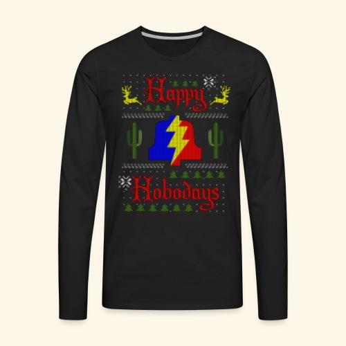 Happy Hobodays Long Sleeve T-shirt - Men's Premium Long Sleeve T-Shirt