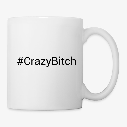 Hashtag CrazyBitch - Coffee/Tea Mug