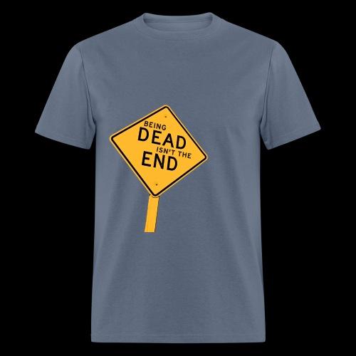 Dead (Isn't the) End Shirt - Men's T-Shirt