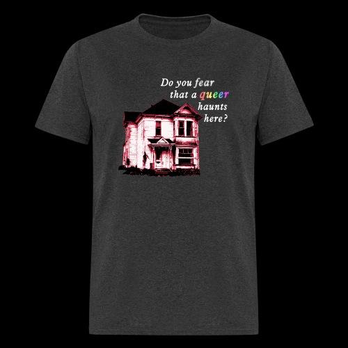 Fear Queer Haunting Shirt - Men's T-Shirt