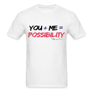 T-Shirts ~ Men's T-Shirt ~ Possibility