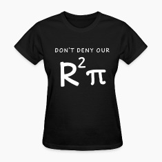 Don't Deny our R2Pi Tee