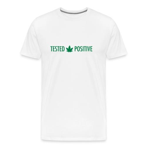 Tested Positive Marijuana 2 - Men's Premium T-Shirt