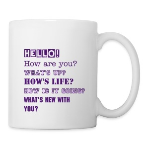how are you mug - Coffee/Tea Mug