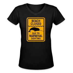 Beach Closed Narwhal Sighting - Women's V-Neck T-Shirt