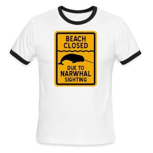 Beach Closed Narwhal Sighting - Men's Ringer T-Shirt