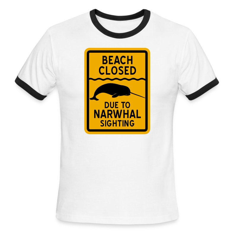 Beach Closed Narwhal Sighting - Men's Ringer T-Shirt