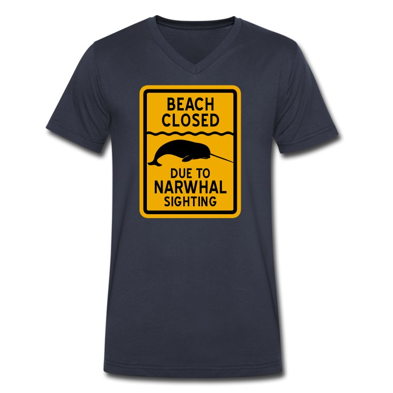 Beach Closed Narwhal Sighting - Men's V-Neck T-Shirt by Canvas