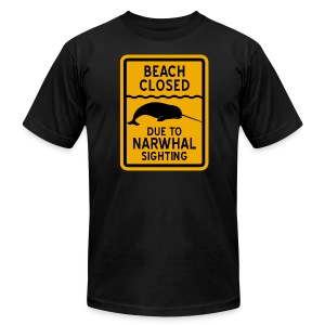 Beach Closed Narwhal Sighting - Men's T-Shirt by American Apparel